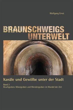 Braunschweigs Unterwelt, Band 3 von Ernst,  Wolfgang
