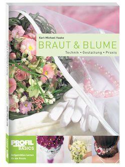 Braut und Blume von Haake,  Karl-Michael