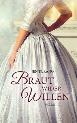 Braut wider Willen von Lutz,  Silvia, Turano,  Jen