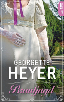 Brautjagd von Ehm,  Emi, Heyer,  Georgette