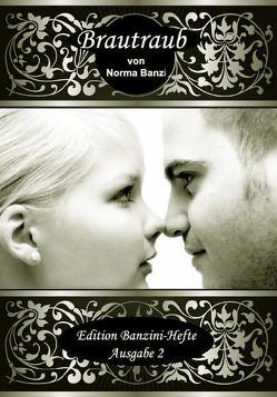 Brautraub von Banzi,  Norma