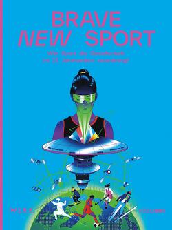 Brave New Sport von Achermann,  Simone, Firth,  Peter, Sigrist,  Stephan, Thiessen,  Raphael von