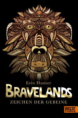 Bravelands. Zeichen der Gebeine von Hunter,  Erin, Zettner,  Maria