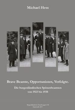 Braver Beamter, Opportunist, Verfolgter von Hess,  Michael
