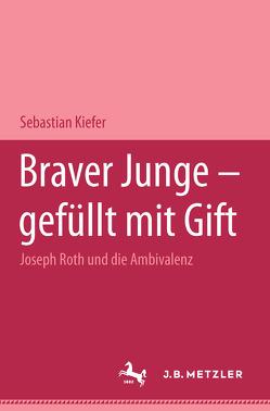 """""""Braver Junge – erfüllt mit Gift"""" von Kiefer,  Sebastian"""