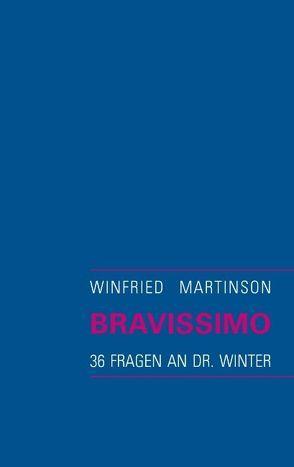 Bravissimo von Martinson,  Winfried