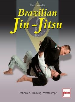 Brazilian Jiu-Jitsu von Walder,  Marc
