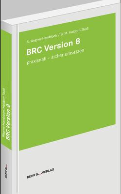 BRC Version 8 von Dr. Wegner-Hambloch,  Sylvia, Heidorn-Thoß,  Beate