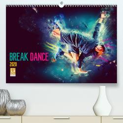 Break Dance (Premium, hochwertiger DIN A2 Wandkalender 2020, Kunstdruck in Hochglanz) von Meutzner,  Dirk
