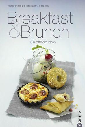 Breakfast & Brunch von Meisen,  Michael, Proebst,  Margit
