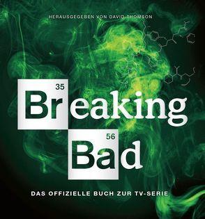 Breaking Bad – Das offizielle Buch zur TV-Serie von Thomson,  David