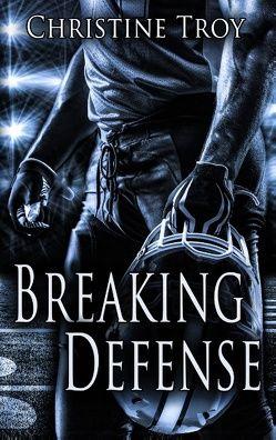 Breaking Defense von Troy,  Christine