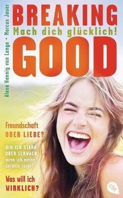 Breaking Good von Hennig von Lange,  Alexa, Jauer,  Marcus