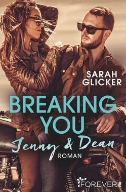 Breaking You. Jenny & Dean von Glicker,  Sarah