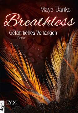 Breathless – Gefährliches Verlangen von Banks,  Maya, Ellmann,  Ilonka, Kowalksi,  Jana