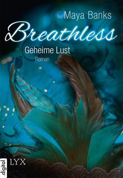 Breathless – Geheime Lust von Banks,  Maya, Woitynek,  Patricia