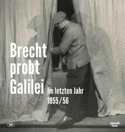 Brecht probt Galilei von Brecht,  Bertolt, Suschke,  Stephan