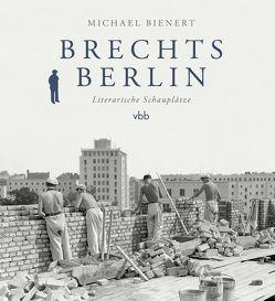 Brechts Berlin von Bienert,  Michael