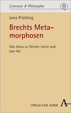 Brechts Metamorphosen von Prütting,  Lenz