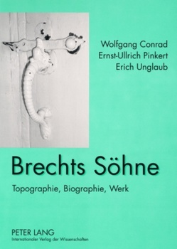 Brechts Söhne von Conrad,  Wolfgang, Pinkert,  Ernst-Ullrich, Unglaub,  Erich
