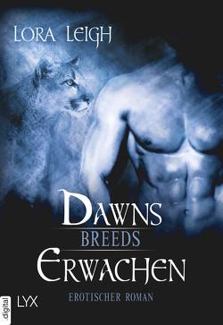 Breeds – Dawns Erwachen von Gleißner,  Silvia, Leigh,  Lora