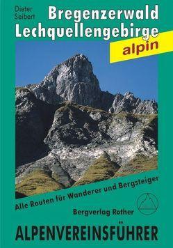 Bregenzerwald- und Lechquellengebirge von Seibert,  Dieter