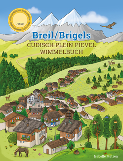 Breil/Brigels Cudisch Plein Pievel Wimmelbuch von Metzen,  Isabelle