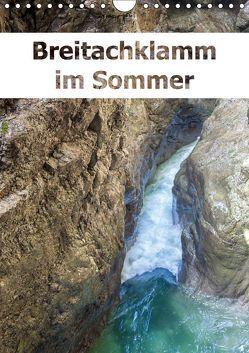 Breitachklamm im Sommer (Wandkalender 2019 DIN A4 hoch) von Brunner-Klaus,  Liselotte