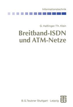 Breitband-ISDN und ATM-Netze von Bossert,  Martin, Fliege,  Norbert, Haßlinger,  Gerhard, Klein,  Thomas