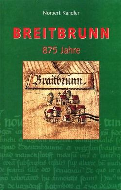 Breitbrunn in den Hassbergen von Geiling,  Günther, Kandler,  Norbert