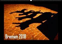 Bremen 2018 (Wandkalender 2018 DIN A2 quer) von M. Laube,  Lucy