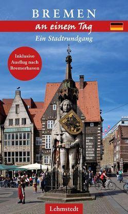 Bremen an einem Tag von Böttger,  Steffi