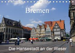 Bremen – Die Hansestadt an der Weser (Tischkalender 2019 DIN A5 quer) von Gayde,  Frank