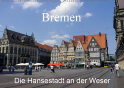 Bremen – Die Hansestadt an der Weser (Wandkalender 2019 DIN A2 quer) von Gayde,  Frank