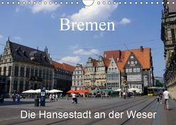 Bremen – Die Hansestadt an der Weser (Wandkalender 2019 DIN A4 quer) von Gayde,  Frank