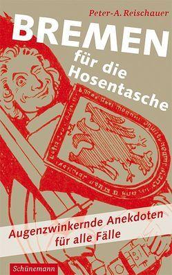 Bremen für die Hosentasche von Reischauer,  Peter A