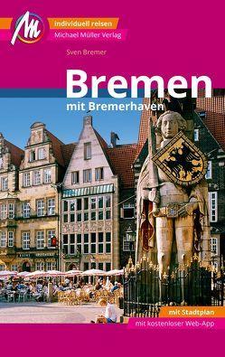 Bremen MM-City Reiseführer Michael Müller Verlag von Bremer,  Sven