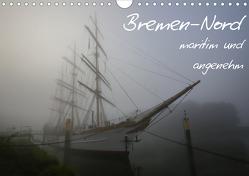 Bremen-Nord – maritim und angenehm (Wandkalender 2021 DIN A4 quer) von rsiemer