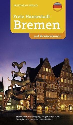 Bremen-Stadtführer von Kootz,  Wolfgang, Merkel,  Ines