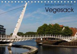 Bremens maritimer Norden: Vegesack (Tischkalender 2019 DIN A5 quer) von rsiemer