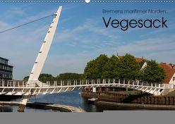 Bremens maritimer Norden: Vegesack (Wandkalender 2019 DIN A2 quer) von rsiemer
