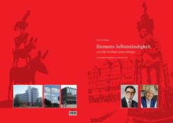 Bremens Selbstständigkeit und die Freiheit seiner Bürger von vom Hagen,  Hans