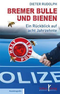 Bremer Bulle und Bienen von Rudolph,  Dieter