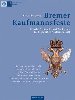 Bremer Kaufmannsfeste von Berthold,  Klaus