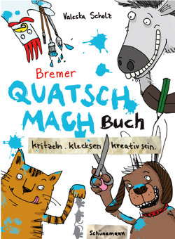 Bremer Quatsch-Mach-Buch von Scholz,  Valeska