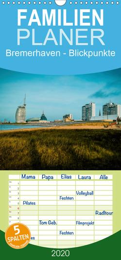 Bremerhaven – Blickpunkte – Familienplaner hoch (Wandkalender 2020 , 21 cm x 45 cm, hoch) von Brannys,  Stephan