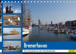 Bremerhaven. Die Seestadt an der Nordseeküste (Tischkalender 2019 DIN A5 quer) von Gayde,  Frank
