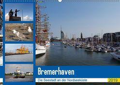 Bremerhaven. Die Seestadt an der Nordseeküste (Wandkalender 2019 DIN A2 quer) von Gayde,  Frank