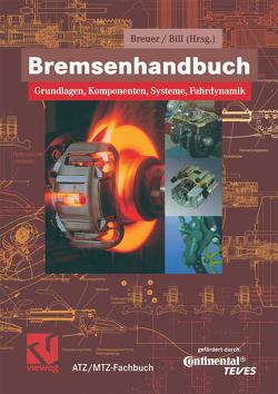 Bremsenhandbuch von Bill,  Karlheinz H., Breuer,  Bert