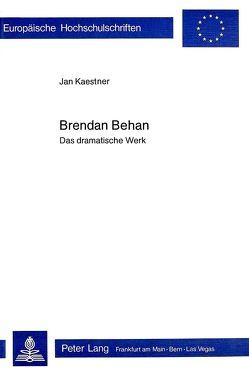 Brendan Behan von Kaestner,  Jan